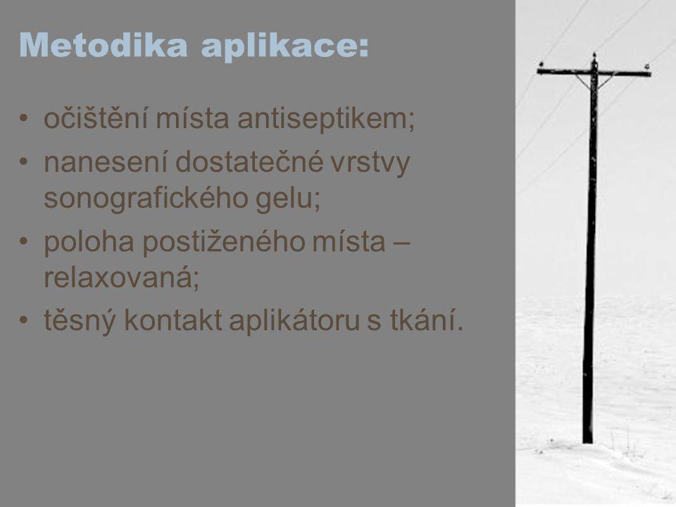 Metodika aplikace: očištění místa antiseptikem;