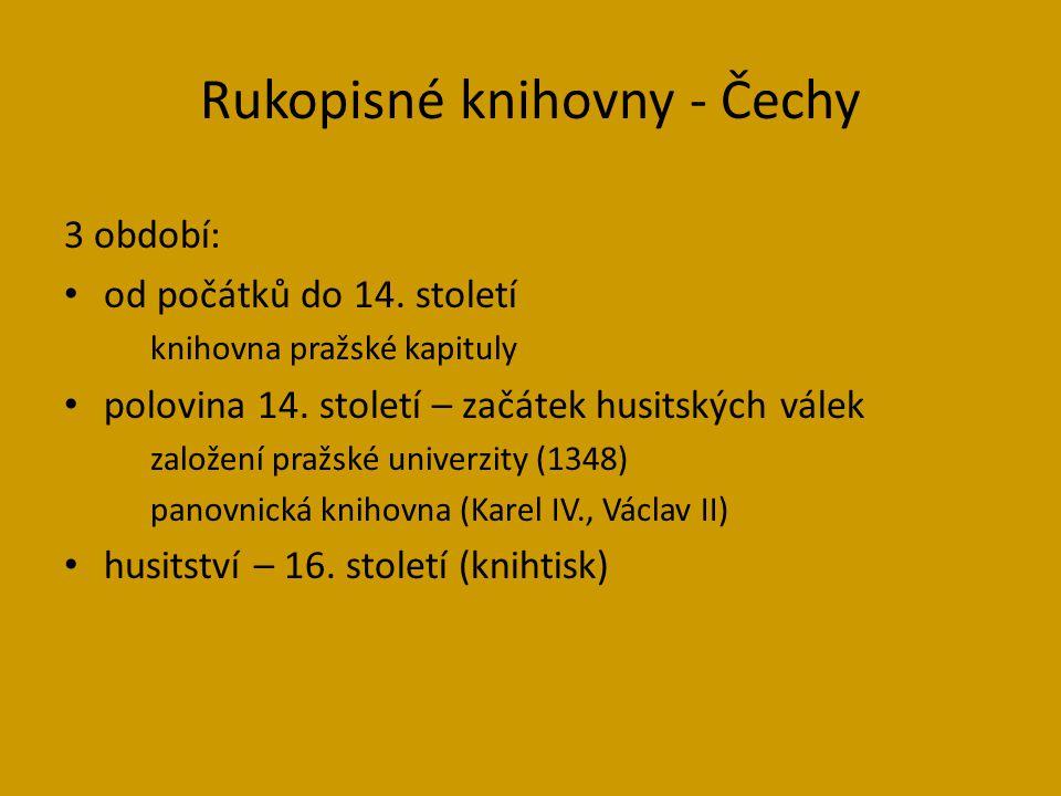 Rukopisné knihovny - Čechy