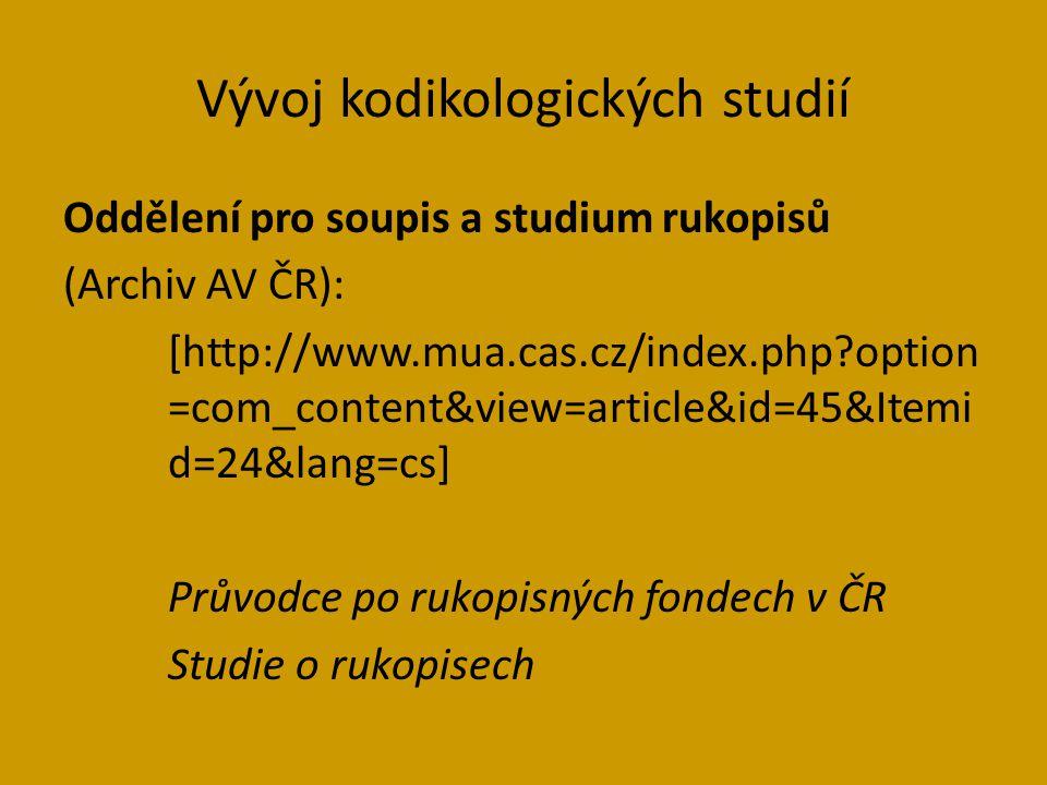 Vývoj kodikologických studií