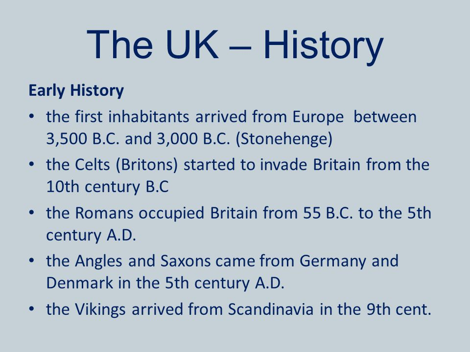 The UK – History Early History