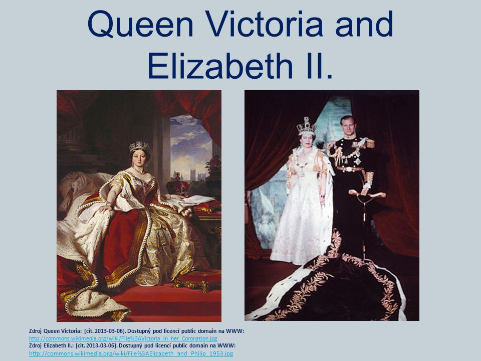 Queen Victoria and Elizabeth II.