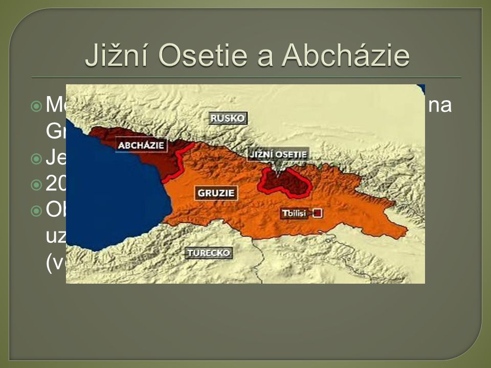 Jižní Osetie a Abcházie
