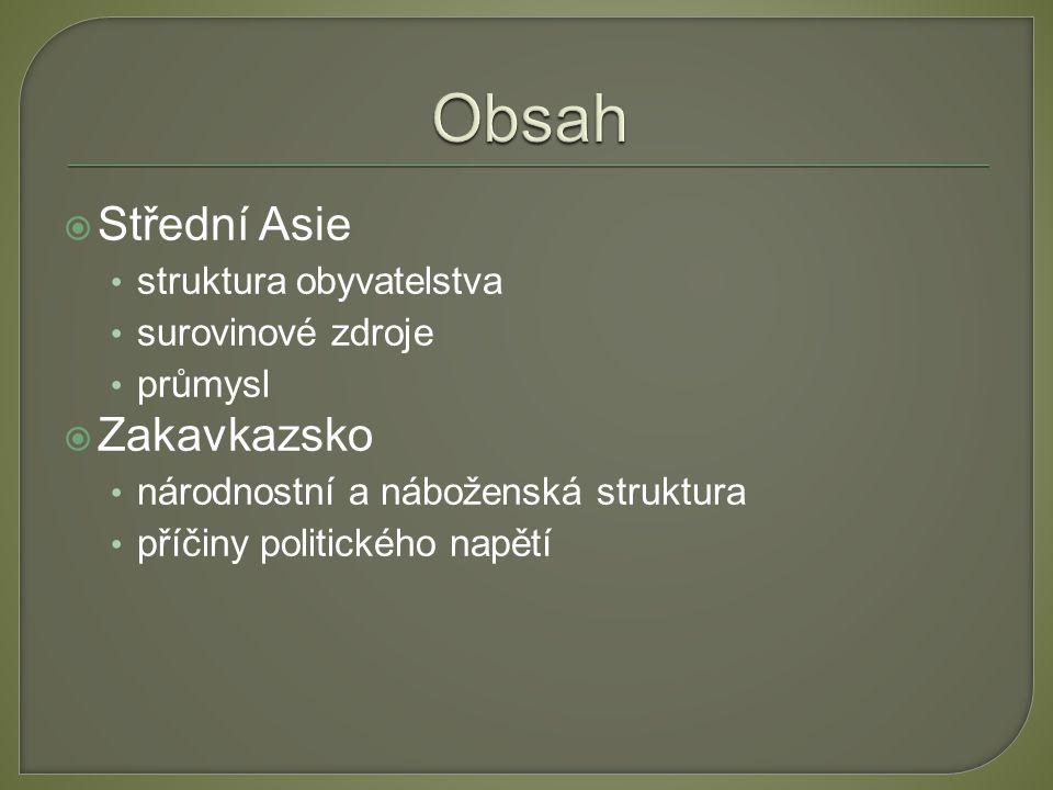 Obsah Střední Asie Zakavkazsko struktura obyvatelstva