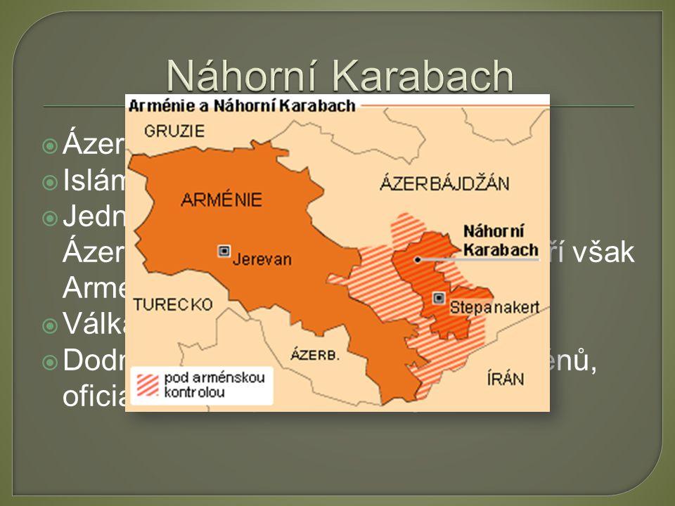 Náhorní Karabach Ázerbájdžán x Arménie Islám x křesťanství