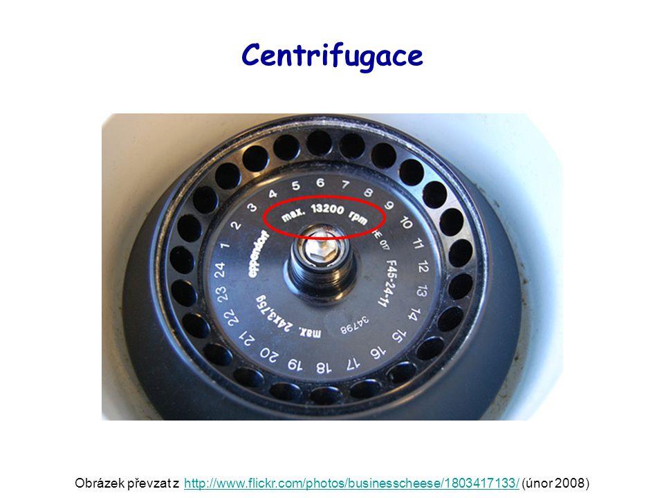 Centrifugace Obrázek převzat z http://www.flickr.com/photos/businesscheese/1803417133/ (únor 2008)