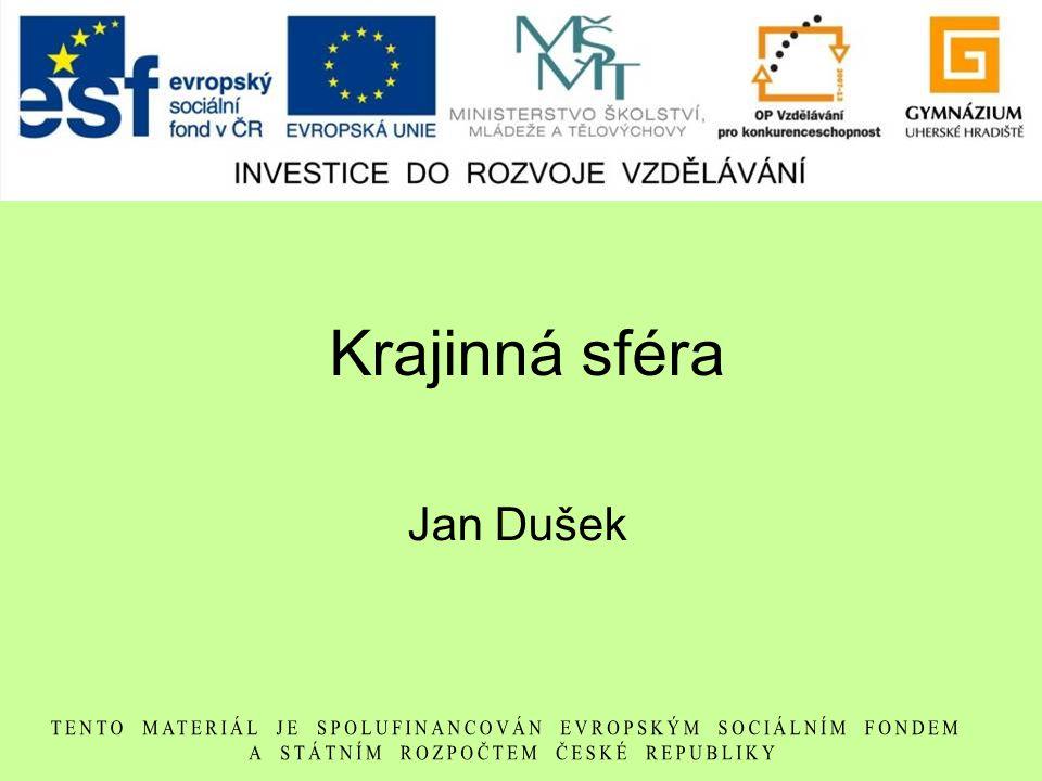 Krajinná sféra Jan Dušek