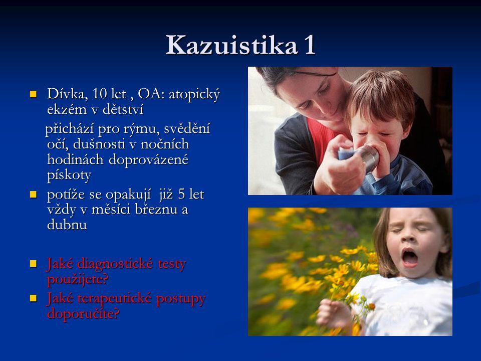 Kazuistika 1 Dívka, 10 let , OA: atopický ekzém v dětství