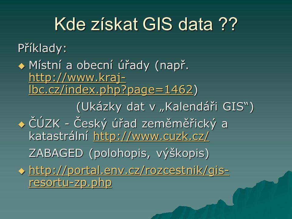 Kde získat GIS data Příklady: