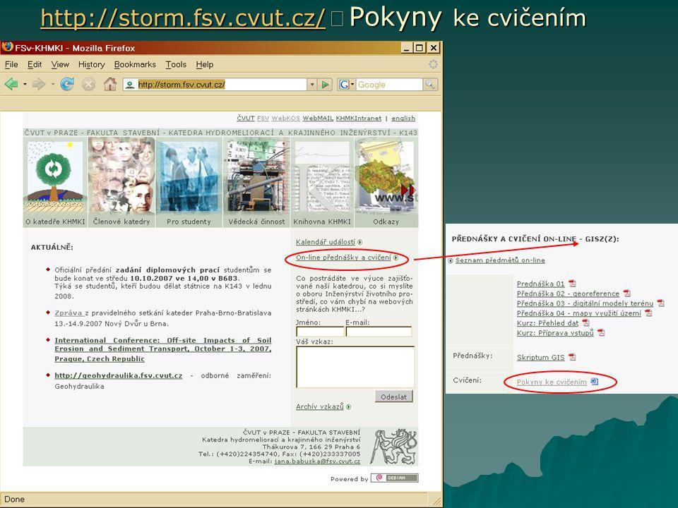 http://storm.fsv.cvut.cz/ Þ Pokyny ke cvičením