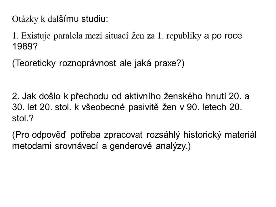 Otázky k dalšímu studiu: