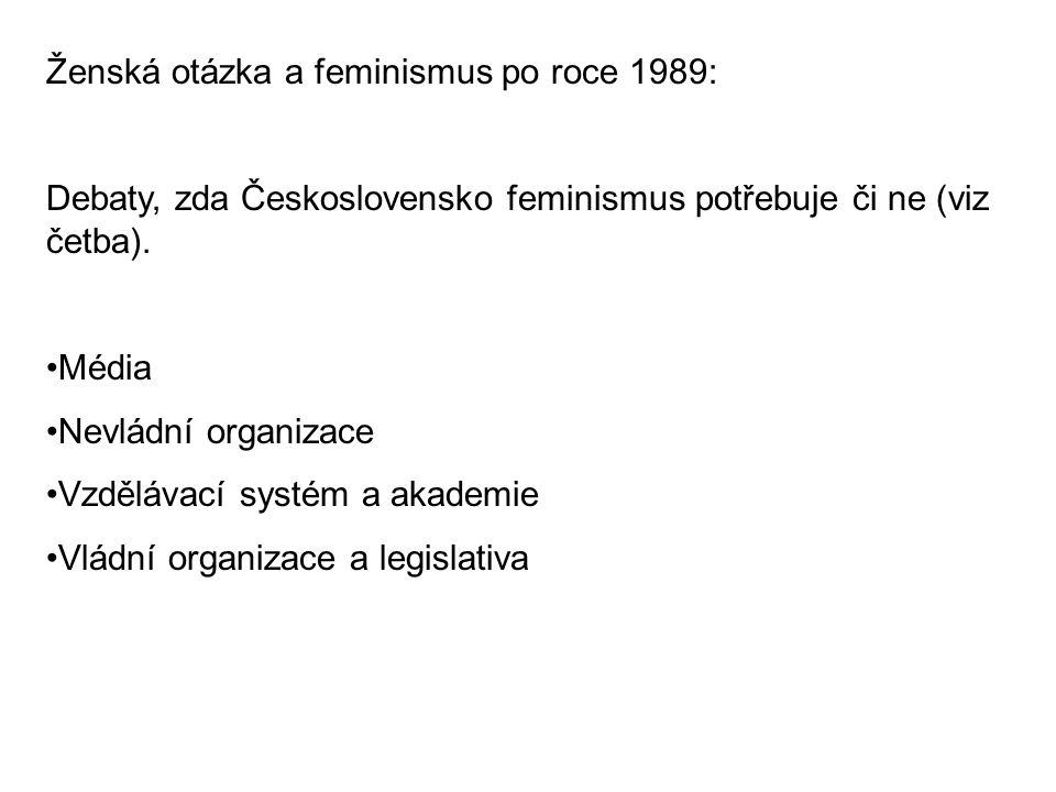 Ženská otázka a feminismus po roce 1989: