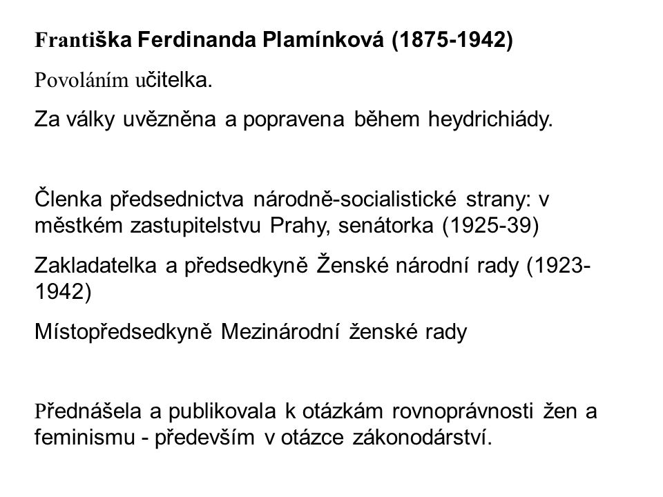 Františka Ferdinanda Plamínková (1875-1942)