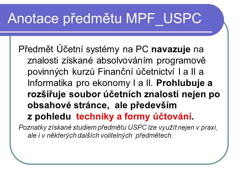 Anotace předmětu MPF_USPC