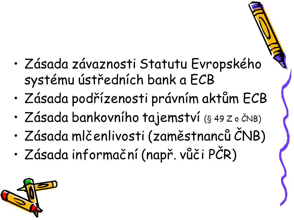 Zásada závaznosti Statutu Evropského systému ústředních bank a ECB