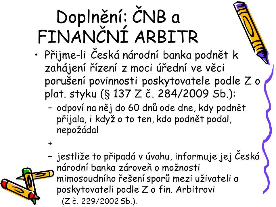 Doplnění: ČNB a FINANČNÍ ARBITR