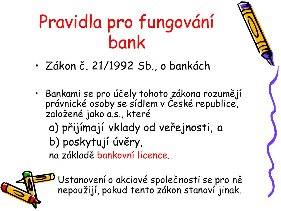 Pravidla pro fungování bank