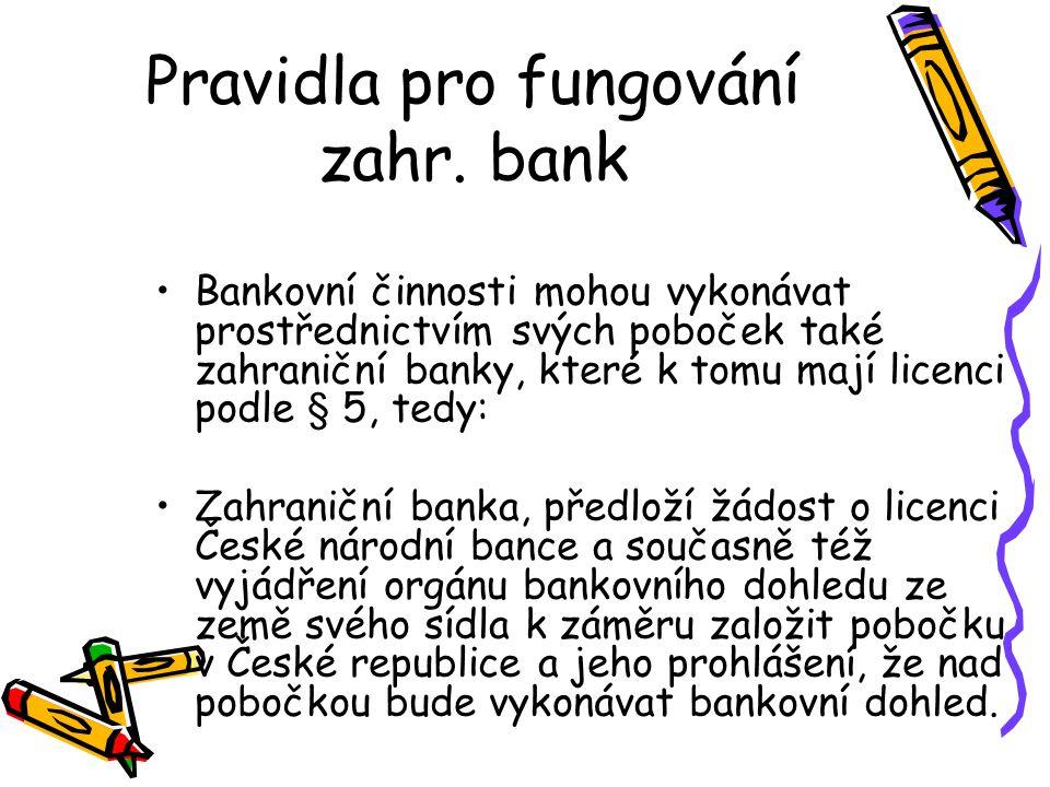 Pravidla pro fungování zahr. bank