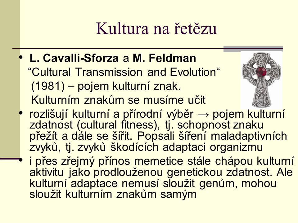 Kultura na řetězu L. Cavalli-Sforza a M. Feldman