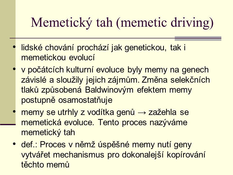 Memetický tah (memetic driving)