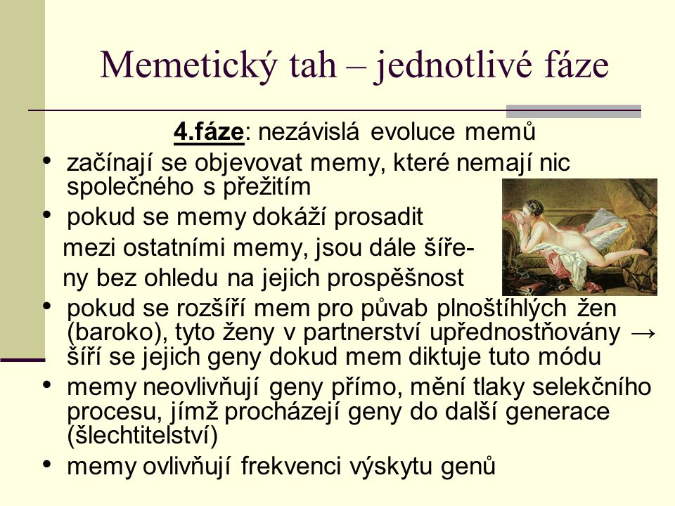 Memetický tah – jednotlivé fáze
