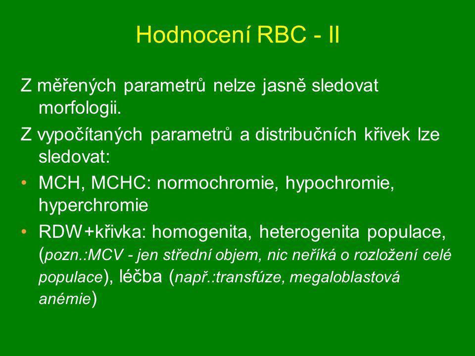 Hodnocení RBC - II Z měřených parametrů nelze jasně sledovat morfologii. Z vypočítaných parametrů a distribučních křivek lze sledovat: