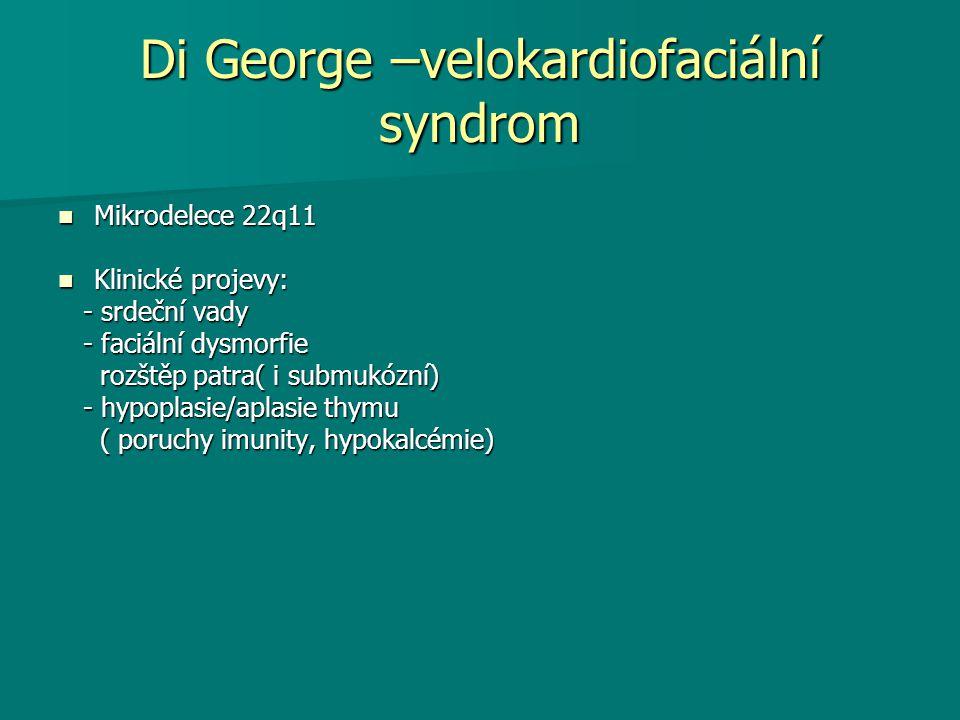 Di George –velokardiofaciální syndrom