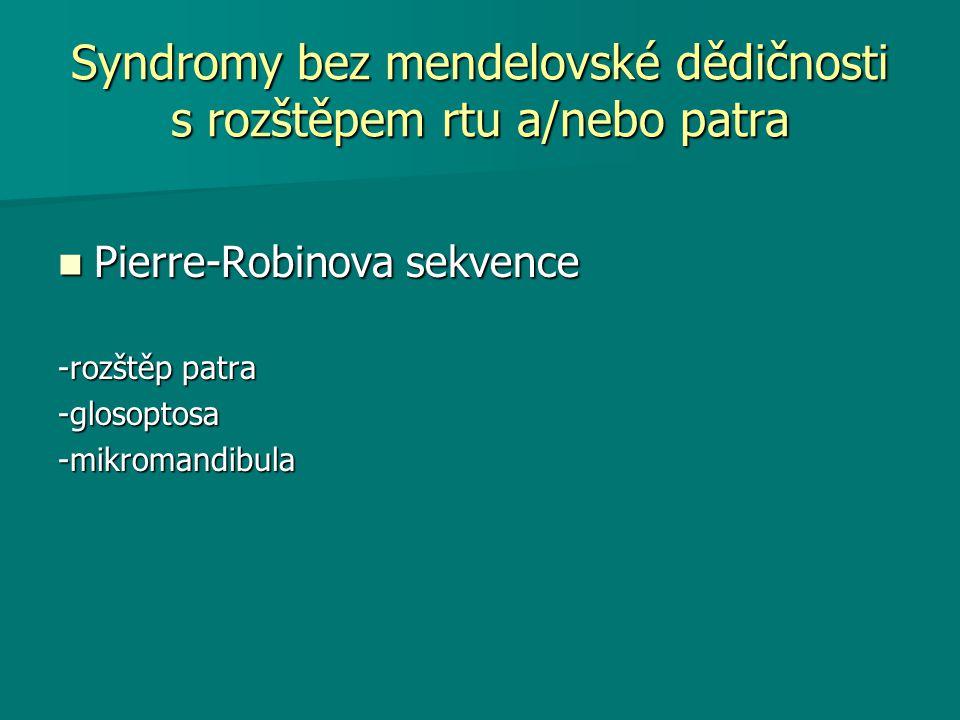 Syndromy bez mendelovské dědičnosti s rozštěpem rtu a/nebo patra