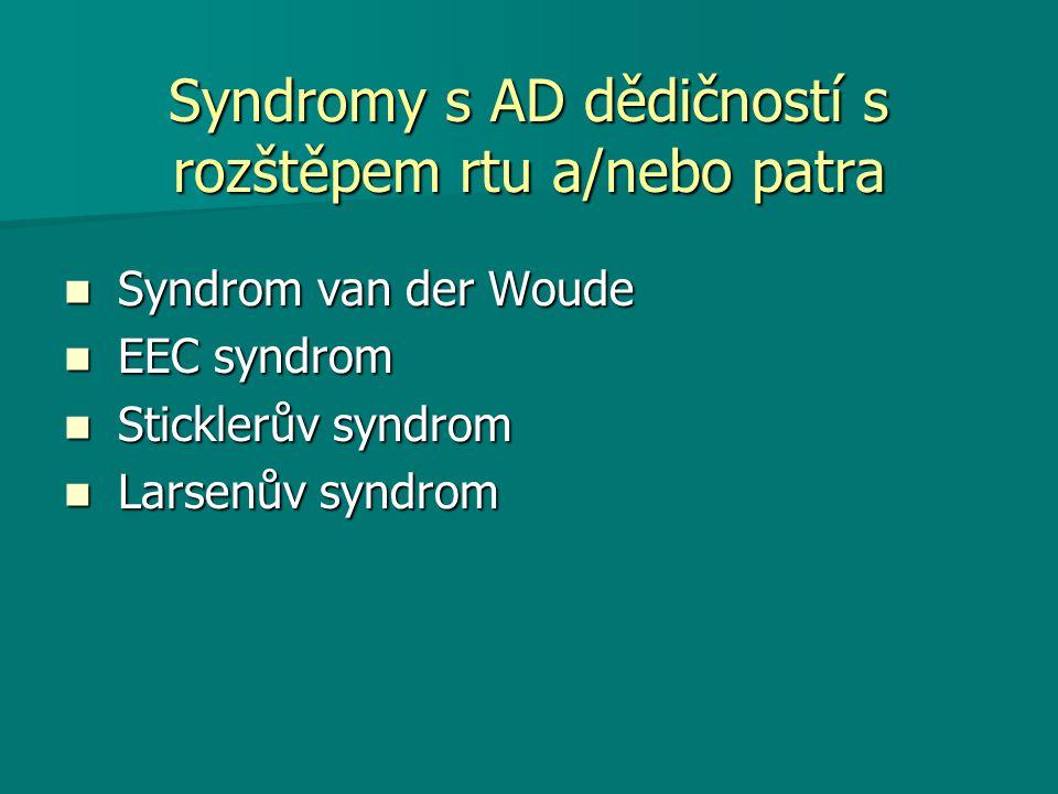 Syndromy s AD dědičností s rozštěpem rtu a/nebo patra