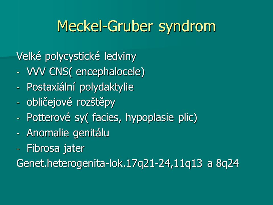 Meckel-Gruber syndrom