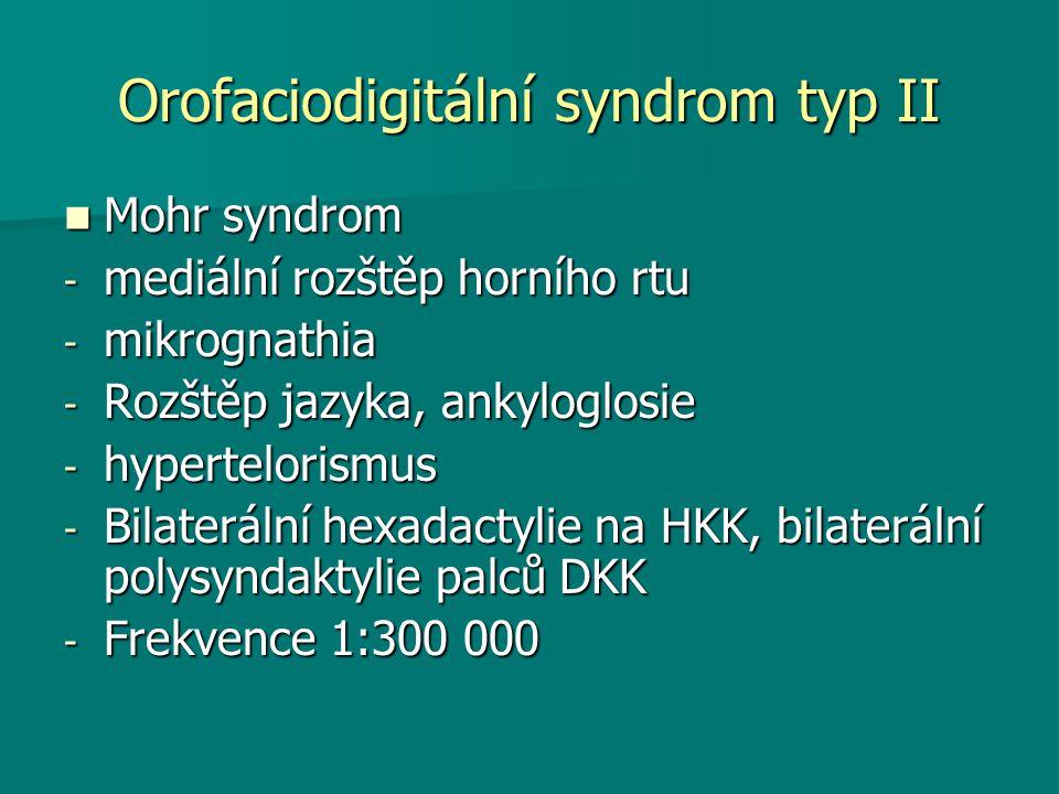 Orofaciodigitální syndrom typ II