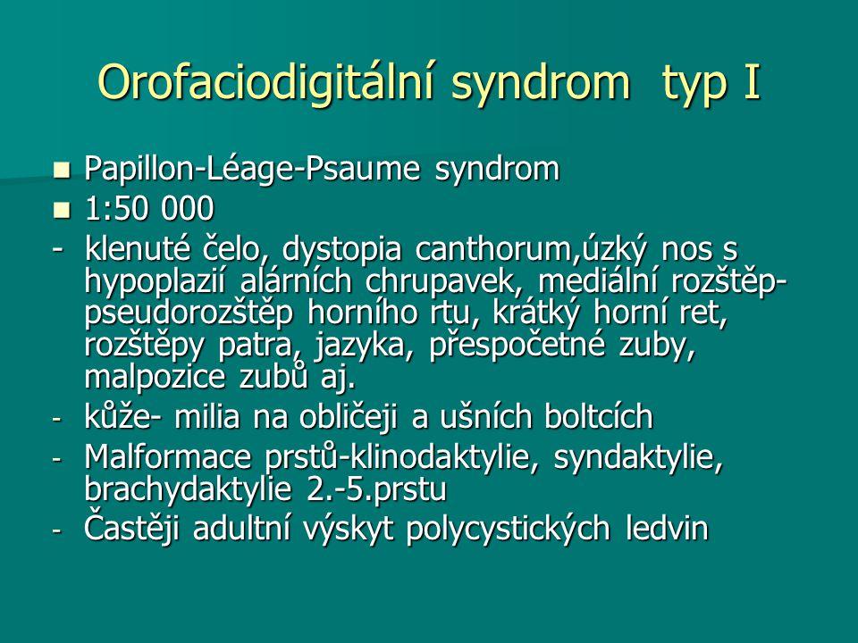 Orofaciodigitální syndrom typ I