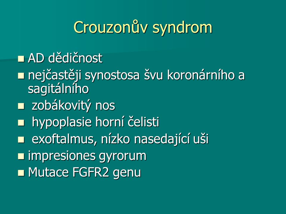 Crouzonův syndrom AD dědičnost