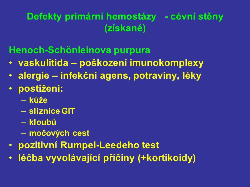 Defekty primární hemostázy - cévní stěny (získané)
