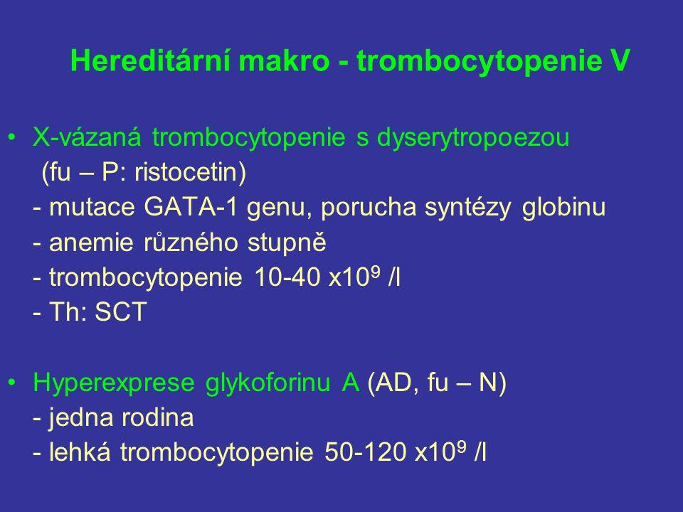 Hereditární makro - trombocytopenie V