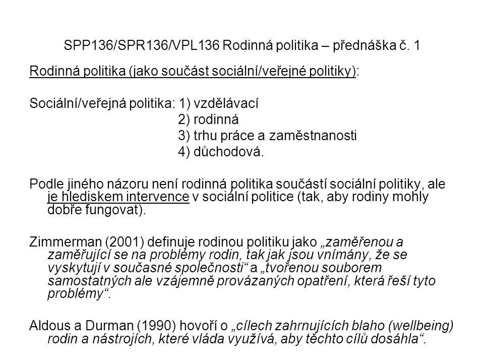 SPP136/SPR136/VPL136 Rodinná politika – přednáška č. 1