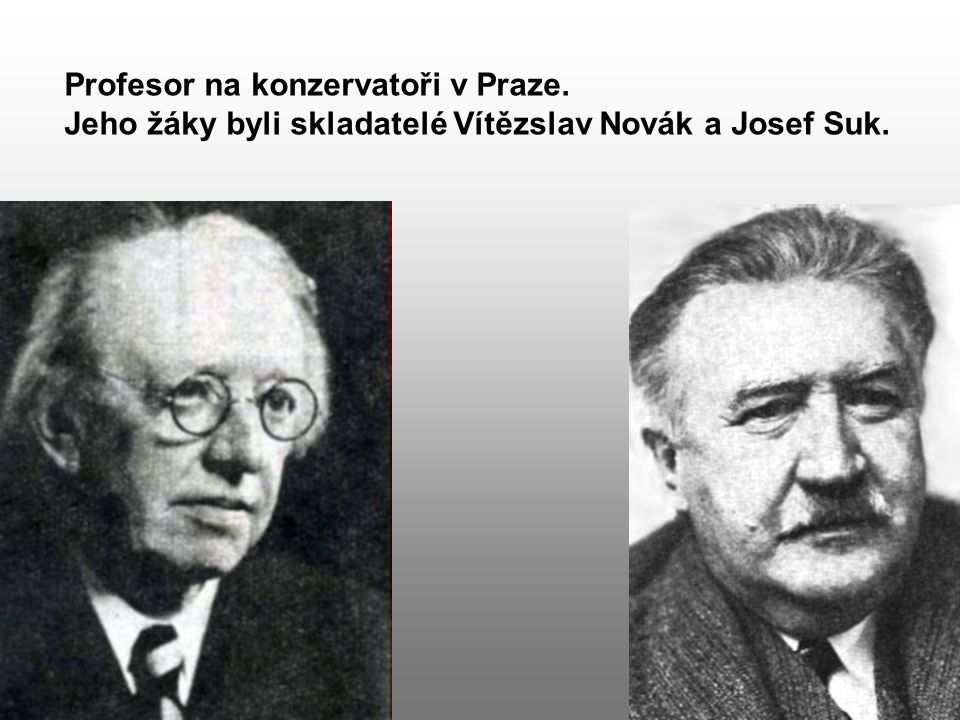 Profesor na konzervatoři v Praze.
