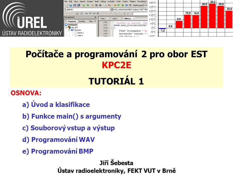 Počítače a programování 2 pro obor EST KPC2E TUTORIÁL 1