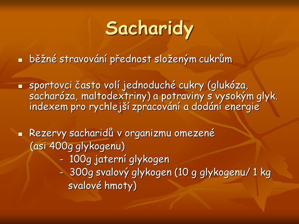 Sacharidy běžné stravování přednost složeným cukrům