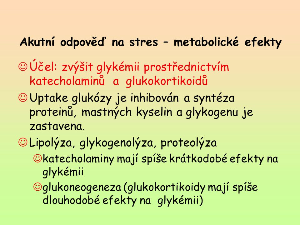 Akutní odpověď na stres – metabolické efekty