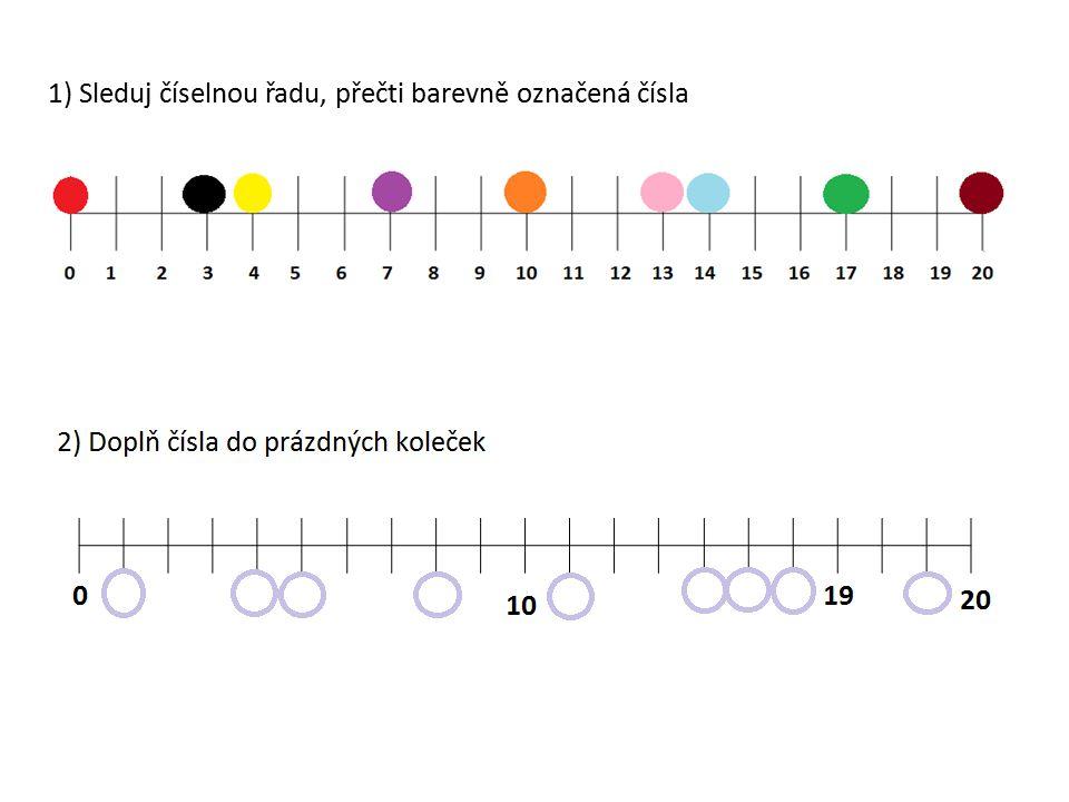 1) Sleduj číselnou řadu, přečti barevně označená čísla