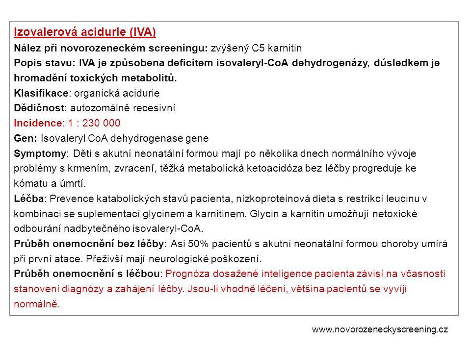 Izovalerová acidurie (IVA)
