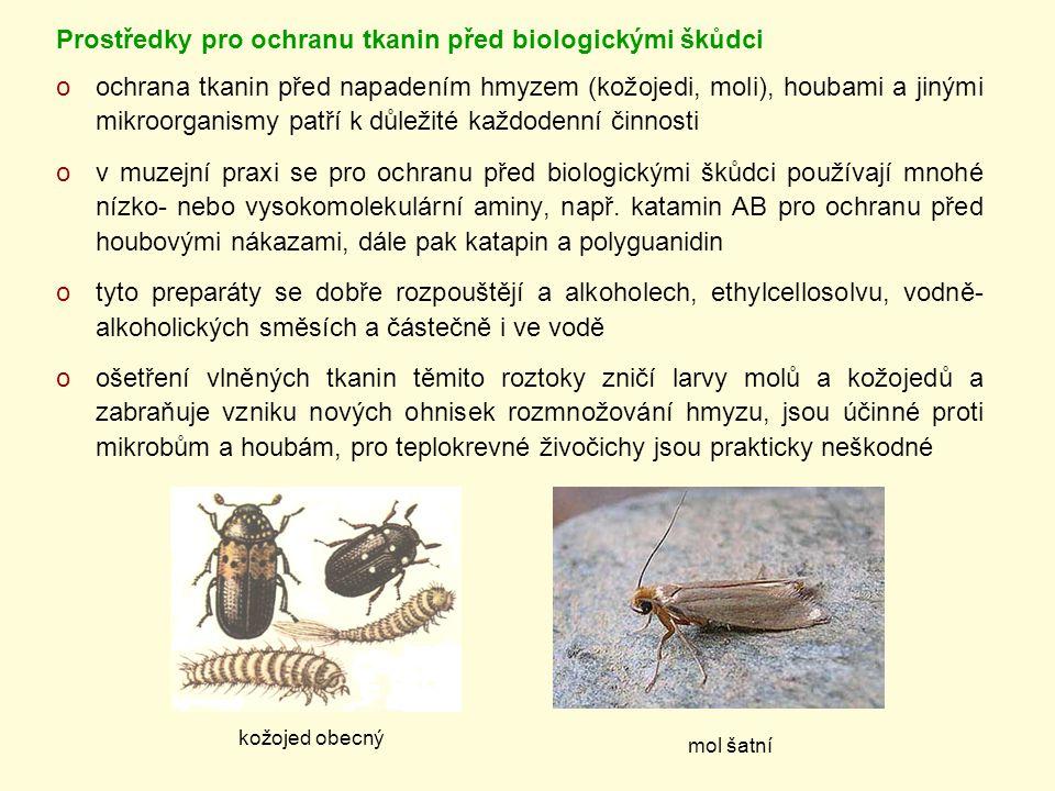 Prostředky pro ochranu tkanin před biologickými škůdci