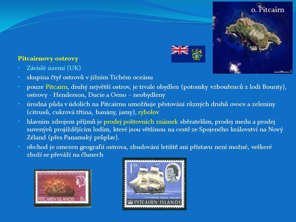 o. Pitcairn Pitcairnovy ostrovy Závislé území (UK)