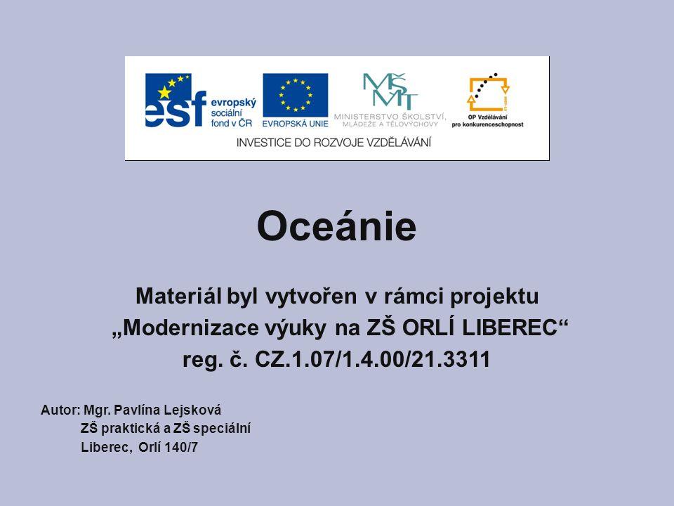 Oceánie Materiál byl vytvořen v rámci projektu