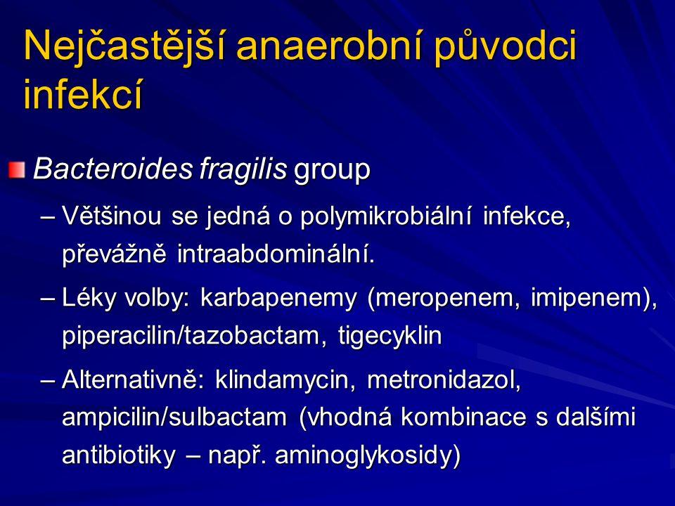 Nejčastější anaerobní původci infekcí