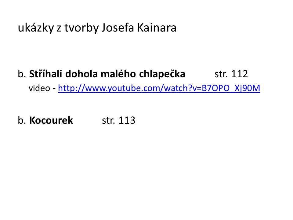 ukázky z tvorby Josefa Kainara