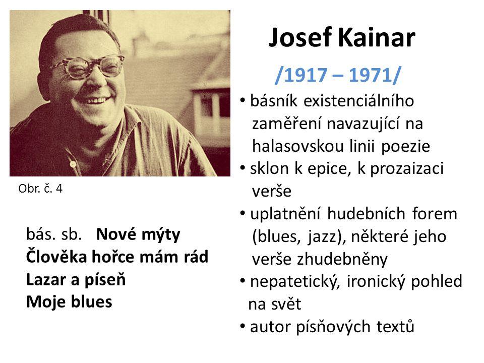 Josef Kainar /1917 – 1971/ básník existenciálního