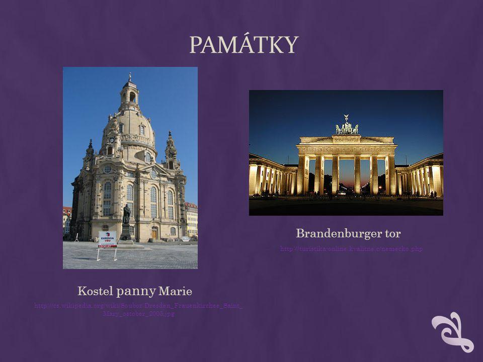 PAMÁTKY Brandenburger tor Kostel panny Marie