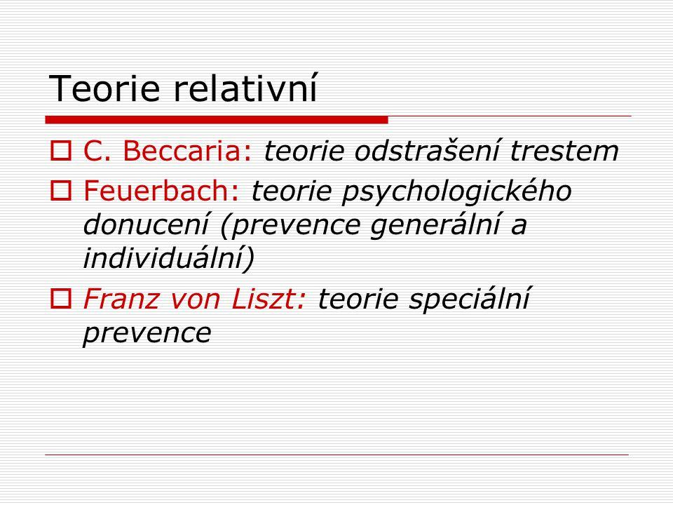 Teorie relativní C. Beccaria: teorie odstrašení trestem