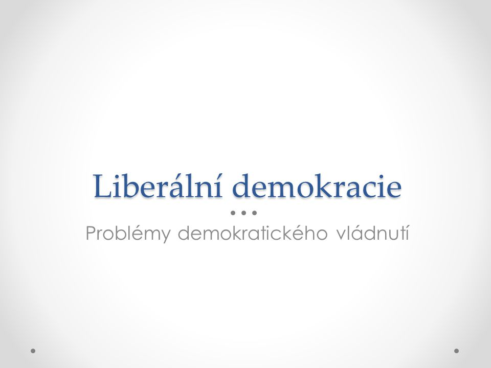 Problémy demokratického vládnutí